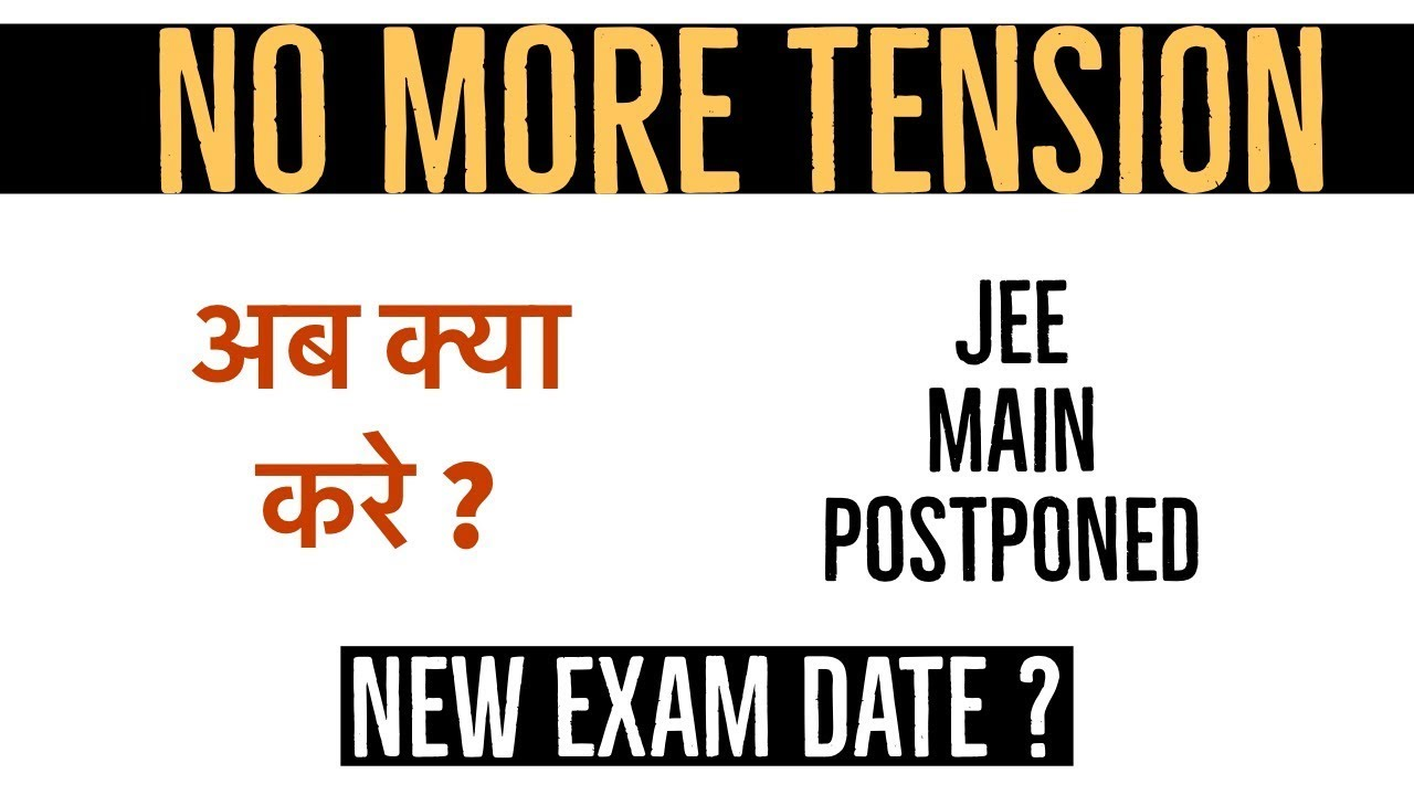 Image result for jee main postponed 2020